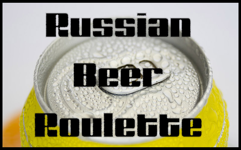 Russian Beer Roulette