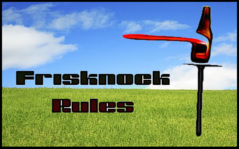 Frisknock Rules from The Chuggernauts