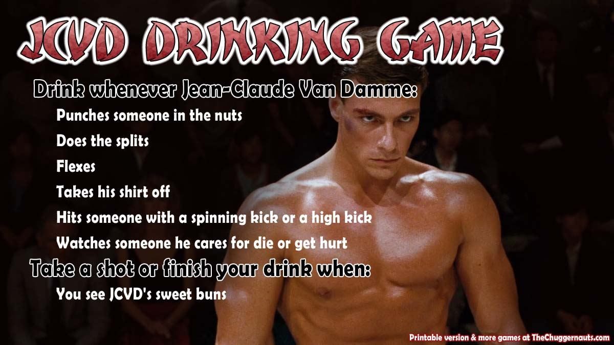 JCVD Drinking Game - thechuggernauts.com