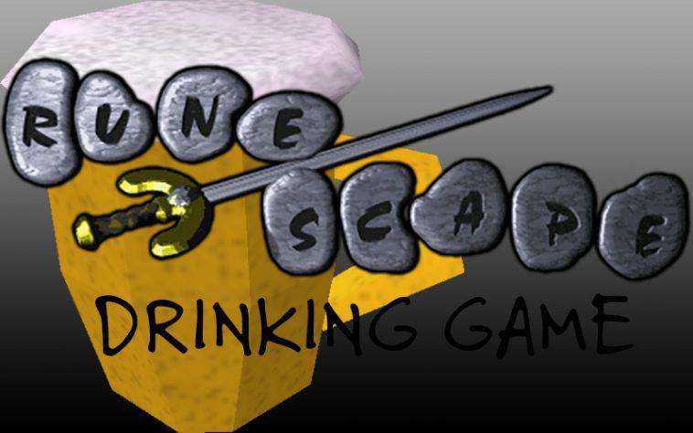 The Runescape Drinking Game - the chuggernauts