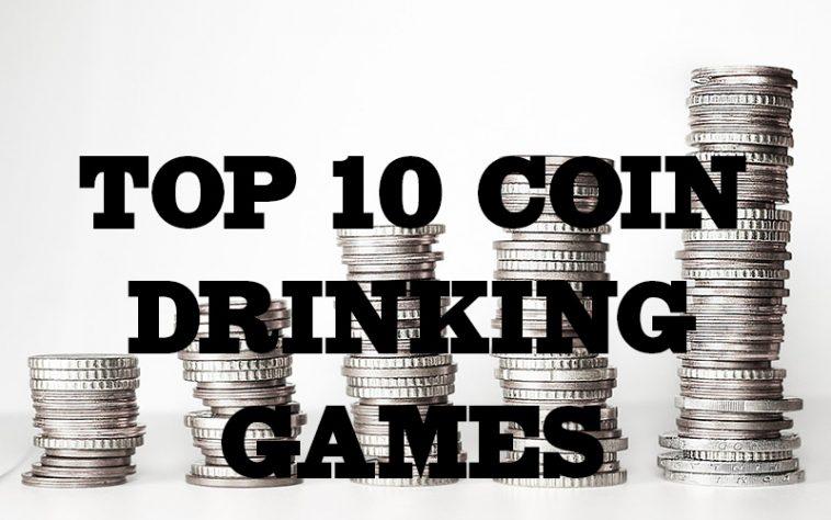 BEST COIN DRINKING GAMES
