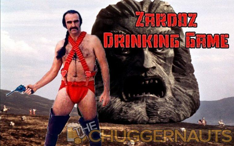 Zardoz Drinking Game by www.thechuggernauts.com