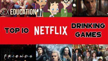 Top Netflix Drinking Games 2020 www.thechuggernauts.com