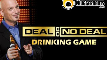 Deal or No Deal drinking game by www.thechuggernauts.com