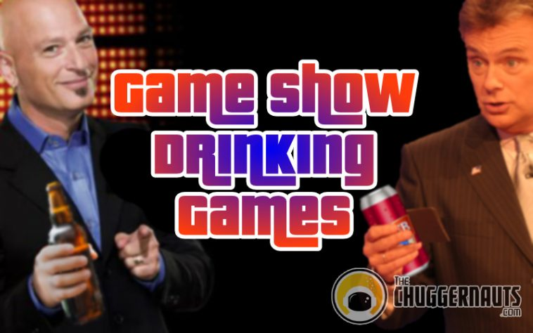 Game Show Drinking Games by www.thechuggernauts.com